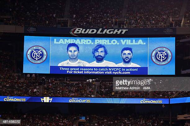 The Stadium LED Screen displays an advertisement featuring Frank Lampard Andrea Pirlo and David Villa of New York City FC during the Gold Cup Quarter...