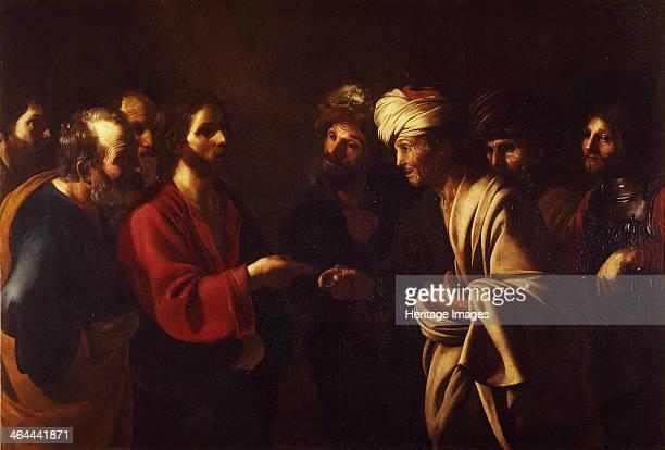 The Tribute Money c 1615 Found in the collection of the Galleria degli Uffizi Florence