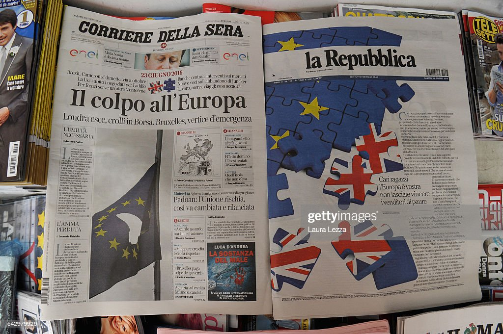 The two major Italian newspapers La Repubblica and Corriere della Sera declaring about Brexit and UK leaving the European Union are displayed on June 25, 2016 in the town of Nola near Naples, Italy. The results from the historic EU referendum has been declared and the United Kingdom has voted to leave the European Union.