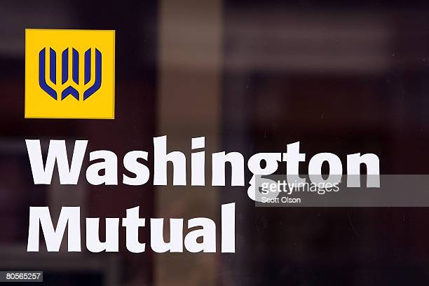 The Washington Mutual logo marks the entrance of one of the company's bank branches April 8 2008 in Chicago Illinois Hit hard by rising delinquencies...