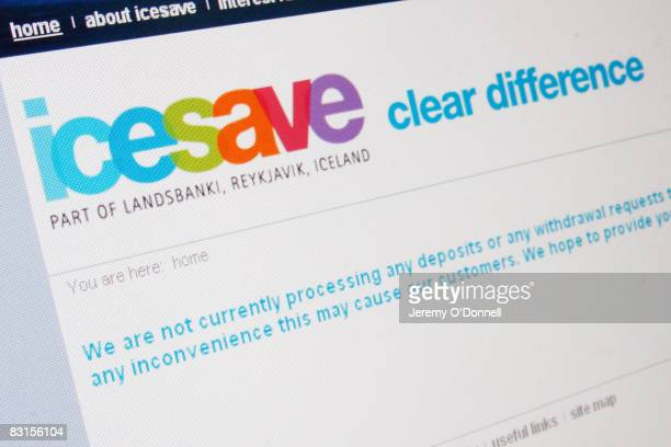The website of the Icelandic internet bank Icesave is seen on October 7 2008 in London United Kingdom Icesave has stopped UK customers withdrawing or...