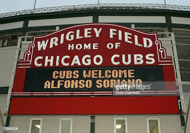 The Wrigley Field marquee reads 'Cubs Welcome Alfonso Soriano' November 30 2006 in Chicago Illinois The Chicago Cubs held a news conference today...