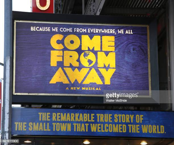 Theatre Marquee for the Broadway Opening Night performance for 'Come From Away' at the Gerald Schoenfeld Theatre on March 12 2017 in New York City