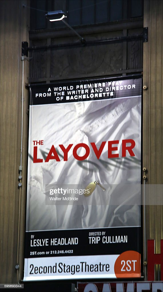Theatre Marquee for the opening night of the new play 'The Layover' at Second Stage Theatre on August 25 2016 in New York City