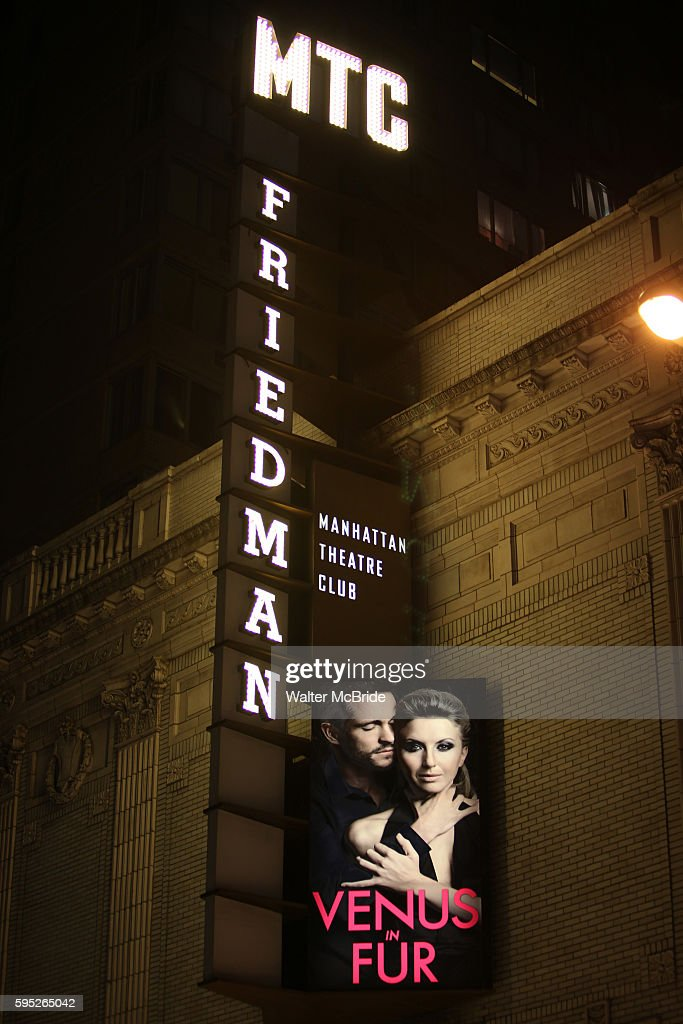 Theatre Marquee for the Opening Night Performance Curtain Call for the Manhattan Theatre Club's Production of 'Venus In Fur' at the Samuel J Friedman...
