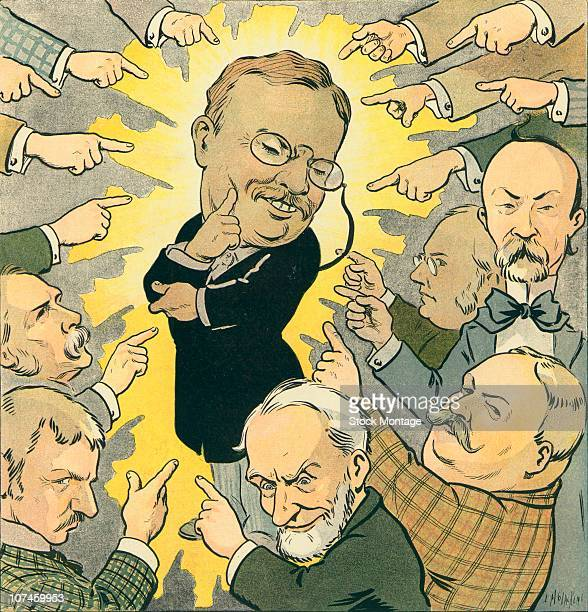Theodore Roosevelt shown as the center of attention is surrounded by men pointing toward him September 1906 The original title 'We Point with Pride'...