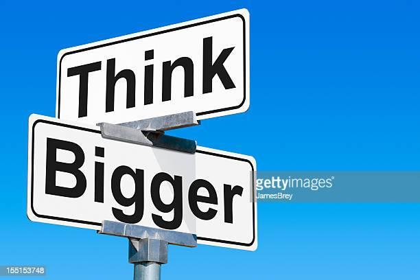Think Bigger Street Sign