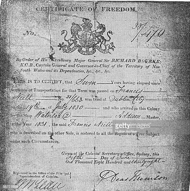 This certificate of freedom demonstrates that an Irish convict Francis Neill has completed his seven years of obligatory labor in the penal colony of...