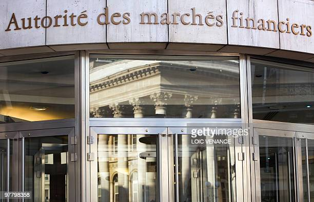 This picture taken on March 3 2010 shows the facade of the French Financial market authority in Paris AFP PHOTO LOIC VENANCE
