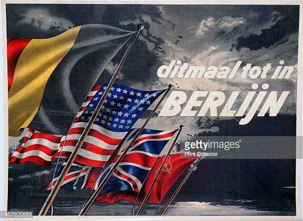 'This Time until in Berlin' Belgian proAllied propaganda poster 1944