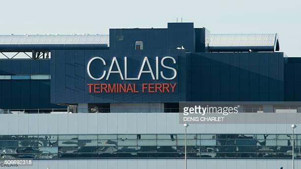 This view taken on January 25 2016 shows the Port of Calais ferry terminal two days after dozens of migrants boarded a ferry triggering the temporary...