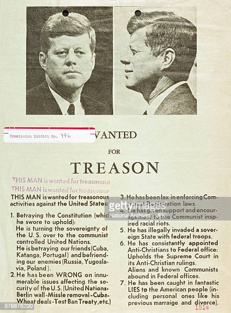 This 'Wanted for Treason' fullpage advertisement was published in a Dallas newspaper at the time of President Kennedy's assassination on November 22...
