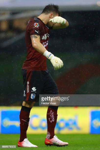 Tiago Volpi of Queretaro reacts during the 14th round match between America and Queretaro as part of the Torneo Clausura 2017 Liga MX at Azteca...