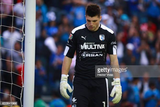 Tiago Volpi of Queretaro reacts during the 5th round match between Cruz Azul and Queretaro as part of the Torneo Clausura 2017 Liga MX at Azul...
