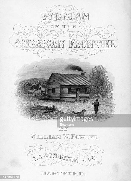 Title page for William F Fowler's 'Woman on the American Frontier' A small engraving beneath the title depicts a woman looking out from the doorway...
