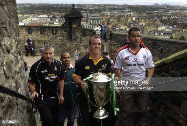 Todd Blackadder Leon Lloyd Mark Van Gisergen and Sandy Ward arrive with the Heineken Cup at Edinburgh castle to announce that the final will be held...