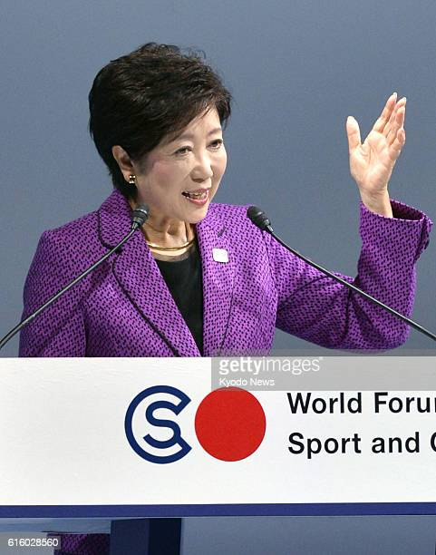 Tokyo Gov Yuriko Koike speaks at the World Forum on Sport and Culture in Tokyo on Oct 21 2016 Koike voiced hope that the 2020 Tokyo Olympics can play...