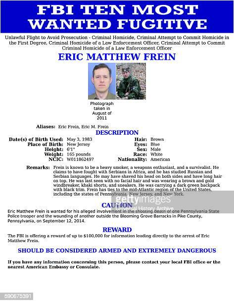 Top Ten Most Wanted notice issued by the FBI for Eric Matthew Frein wanted for his alleged involvement in the shooting death of one of Pennsylvania...