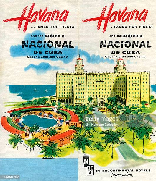A tourism brochure for Havana by Intercontinental Hotels Corporation reads 'Havana Famed for Fiesta and the Hotel Nacional de Cuba Cabana Club and...
