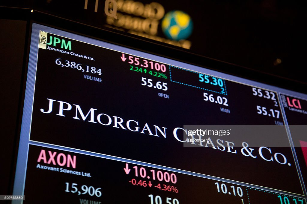 Trading information about JPMorgan Chase & Co. is displayed on a monitor at the New York Stock Exchange (NYSE) in New York, U.S., on Friday, Feb. 12, 2016. U.S. stocks halted a five-day slide that dragged global equities into a bear market, as oil rebounded from a 12-year low and bank shares surged. Photographer: Michael Nagle/Bloomberg via Getty Images