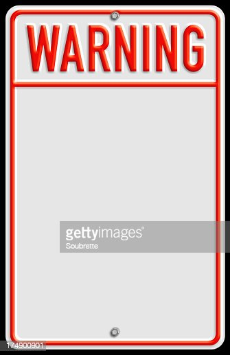 Traditional warning sign with area for text