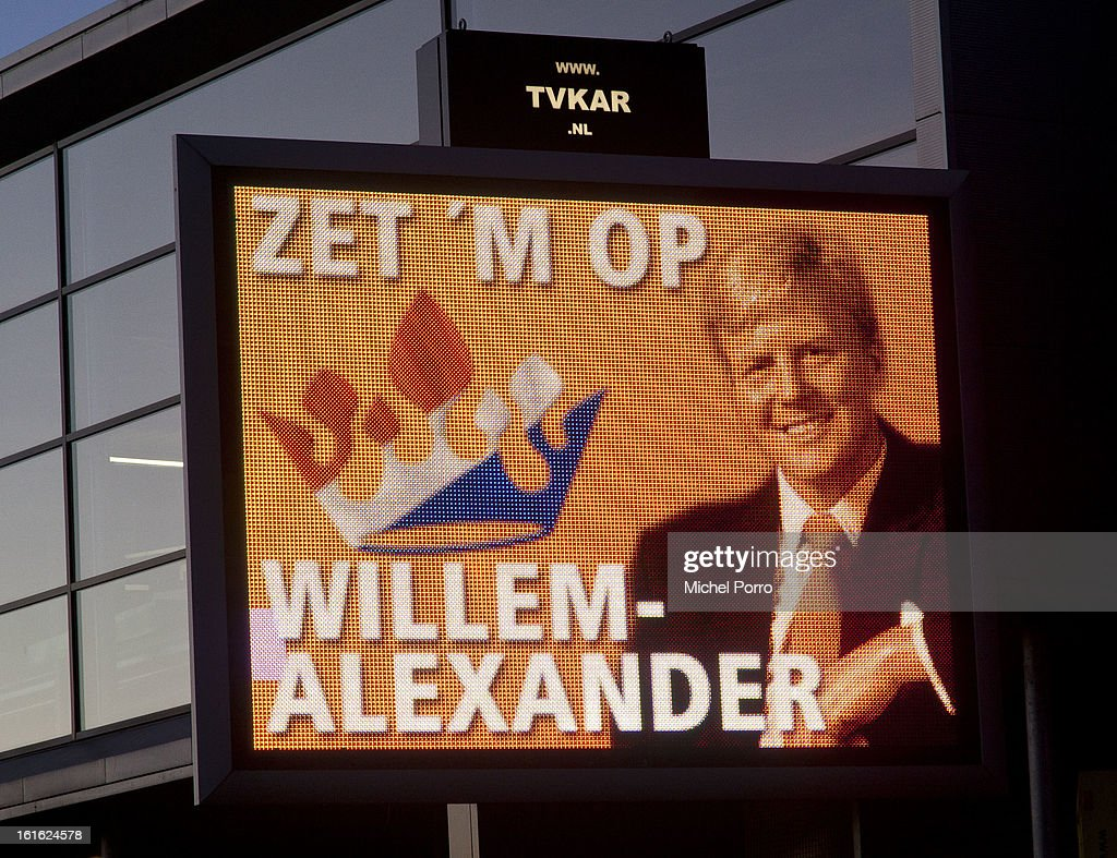 A traffic information sign displays a photo of Crown Prince Willem Alexander with the supporting text 'Go For It' in preparation of his upcoming coronation on February 13, 2013 in Ede, Netherlands. The coronation of Prince Willem Alexander will happen on April 30.