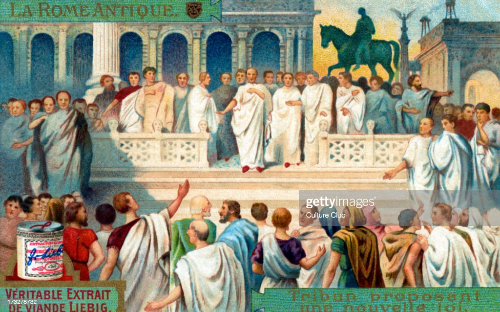 Proposing a law. Group with power to convene Plebeian Council (People's Assembly)  and propose legislation before it.  Illustration on Liebig collectible card. Early 20th century. Series title: 'La Rome Antique' ('Rome in Antiquity).  (Photo by Culture Club/Getty Images) *** Local Caption ***