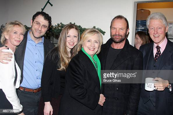 Trudie Styler Marc Mezvinsky wife Chelsea Clinton Mezvinsky Hillary Clinton Sting and Bill Clinton pose backstage at the hit musical 'The Last Ship'...