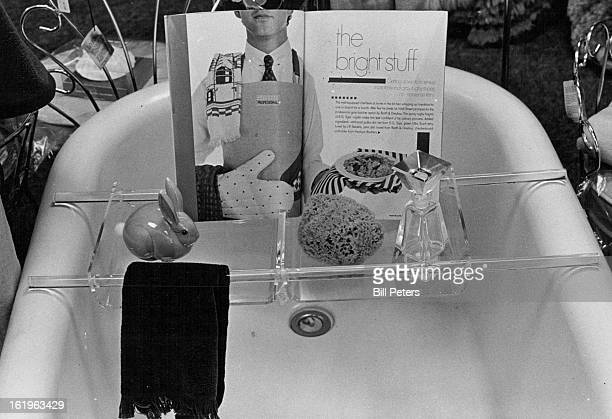 APR 5 1982 APR 30 1982 Tub Tray A long hot bath is the answer to many problems some say it works as well as a tranquilizer is cheaper than a new hat...