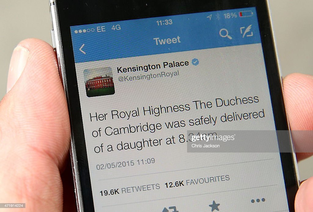 A tweet released by Kensington Palace on twitter announces that Catherine, Duchess Of Cambridge has given birth to a baby girl, outside the Lindo Wing at St Mary's Hospital on May 2, 2015 in London, England.