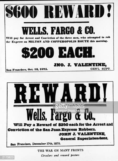 Two reward posters from Wells Fargo Co 1875 One offers a $600 reward for arrest and conviction of three men who attempted to rob an express on the...