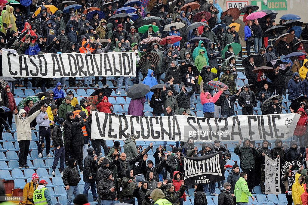 Udinese Calcio fans show a banner in memory to Federico Aldrovandi during the Serie A match between Udinese Calcio and Bologna FC at Stadio Friuli on March 30, 2013 in Udine, Italy.