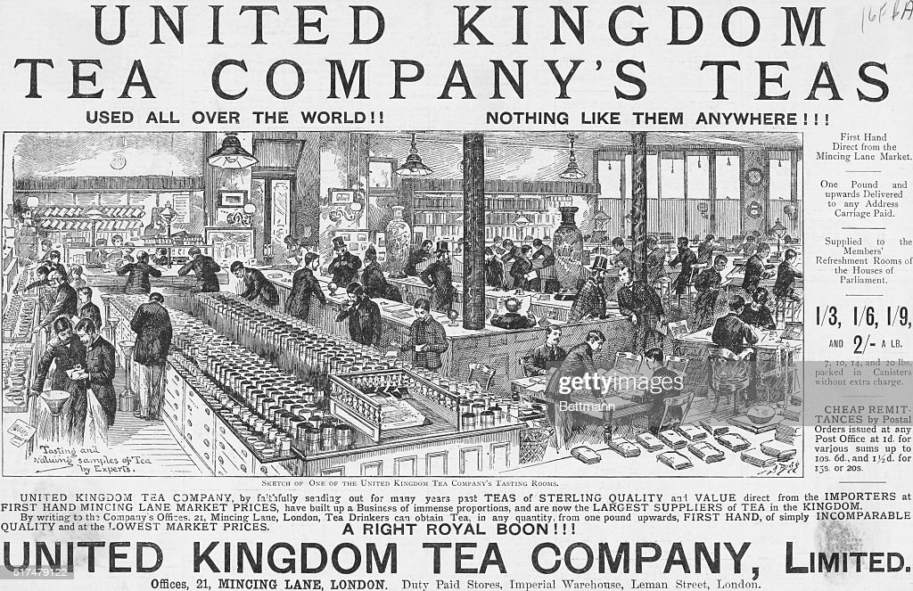 United Kingdom Tea Company's Teas Used All Over the World Nothing Like Them Anywhere United Kingdom Tea Company Limited Offices 21 Mincing Lane...