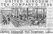 United Kingdom Tea Company's Teas Used All Over the World Nothing Like Them Anywhere United Kingdom Tea Company Limited Offices 21 Mincing Lane...
