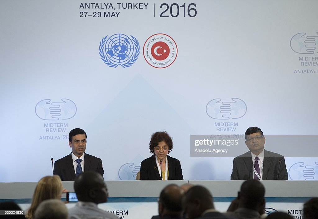 United Nations Under-Secretary-General and High Representative for the Least Developed Countries, Gyan Chandra Acharya (L) and Deputy Secretary of Turkish Foreign Ministry Ayse Sinirlioglu (C) attends the ending session during the Midterm Review of the Istanbul Programme of Action for the Least Developed Countries in Antalya, Turkey on May 29, 2016.