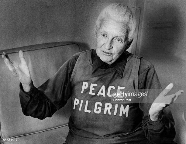 Universal Laws must be Obeyed Peace Pilgrim Says She said world must choose between nuclear war of annihilation and golden age of peace Credit Denver...