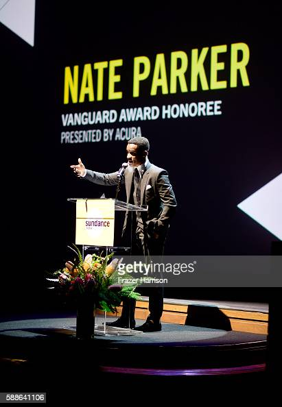 Vanguard Award recipient Nate Parker speaks onstage at the Sundance Institute NIGHT BEFORE NEXT Benefit at The Theatre at The Ace Hotel on August 11...