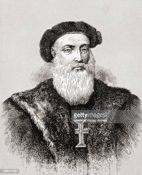 Vasco Da Gama 1St Count Of Vidigueira C1460 Or 1469 To 1524 Portuguese Explorer From The Great Explorers Columbus And Vasco Da Gama