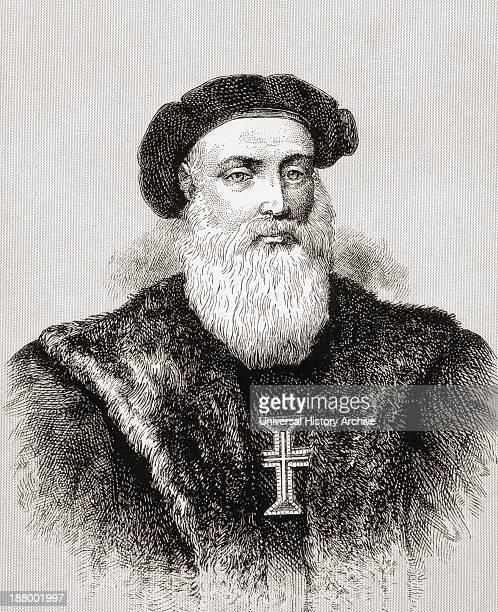 Vasco Da Gama 1St Count Of Vidigueira C1460 Or 1469 To 1524 Portuguese Explorer From The Great Explorers Columbus And Vasco Da Gama