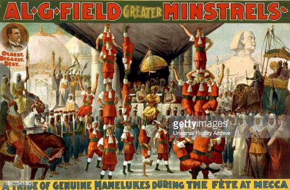 Vaudeville style painted poster advertising Al G Field's Greater Minstrels described as 'A Tribe of Genuine Mamelukes during the fete at mecca' The...