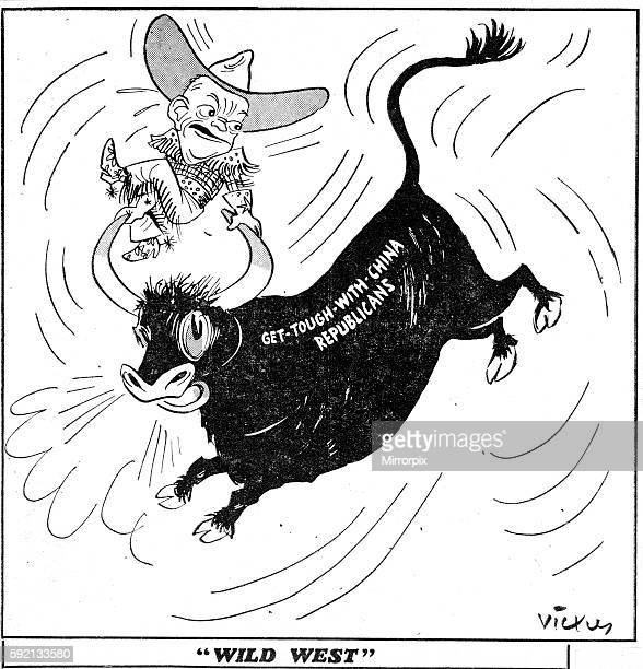Vicky Cartoon 'Wild West' President Dwight Eisenhower dressed as a cowboy riding the Get tough with China Republicans bull