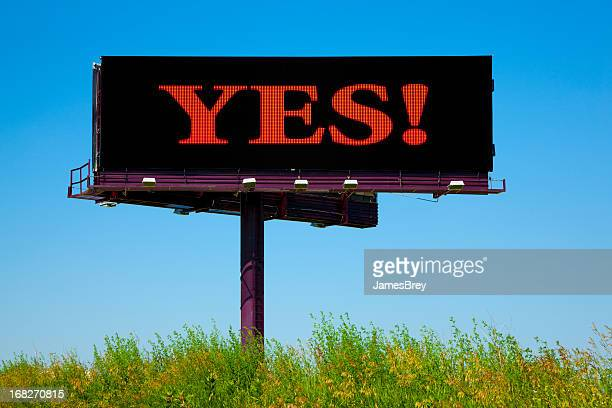 Video Billboard Sign Saying; Yes!