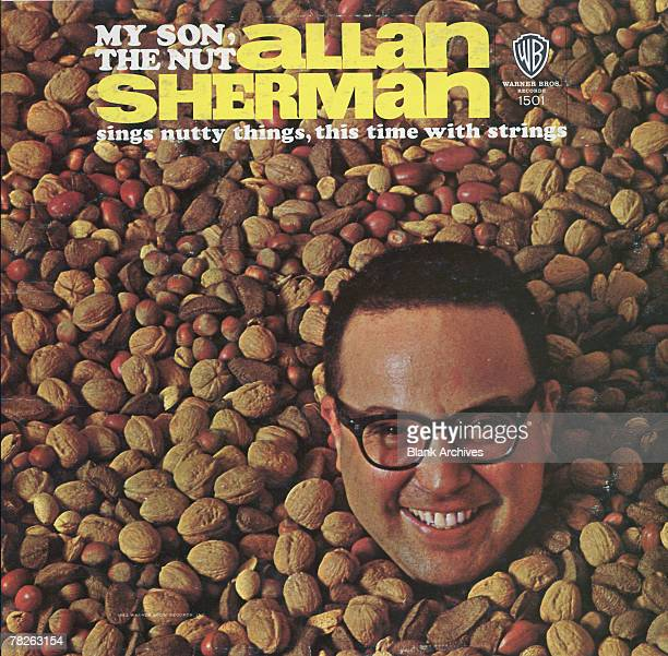 View of a comedy album by comedian Allan Sherman entitled 'My Son the Nut' 1963 Published by Warner Bros the album's cover which features the tagline...
