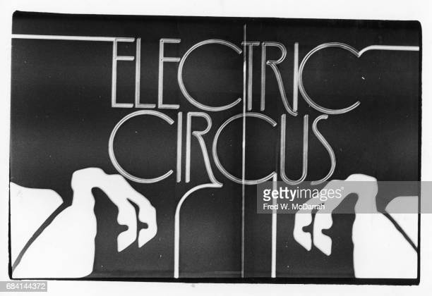 View of a sign for the Electric Circus nightclub on its opening night New York New York June 27 1967