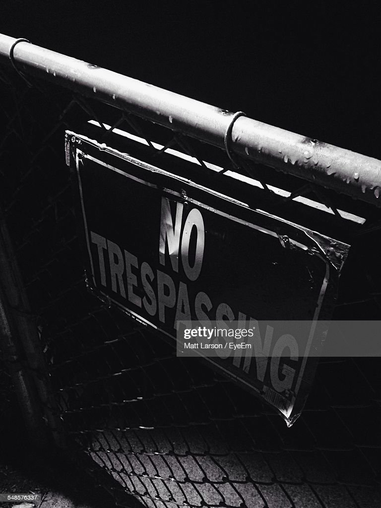 View Of No Trespassing Sign
