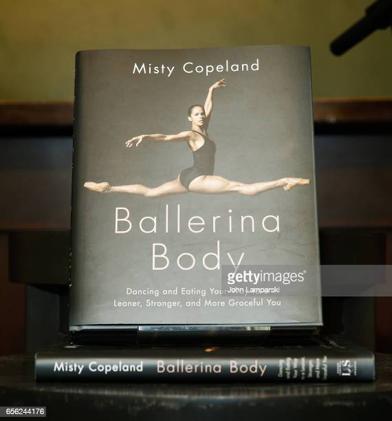 A view of Principal American Ballet Theatre ballerina Misty Copeland's new book 'Ballerina Body Dancing And Eating Your Way To A Leaner Stronger More...