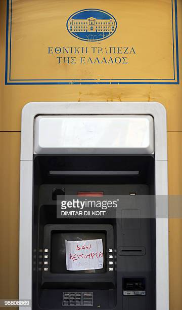 View taken on May 3 2010 shows a message on an ATM machine reading 'Out of order' in central Athens The Greek press warned that the country faced a...