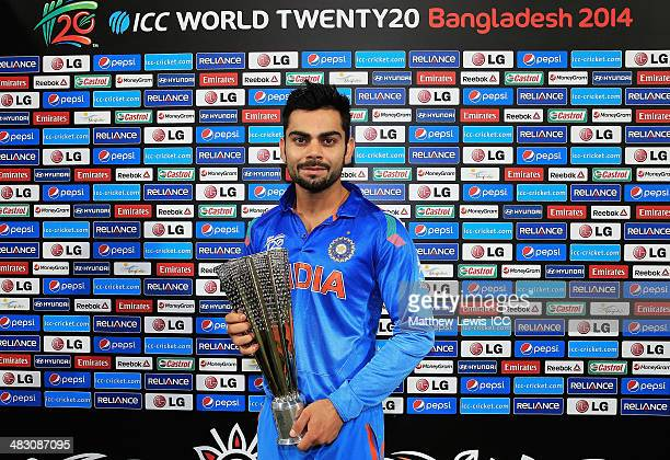 Virat Kohli of India pictured with the 'Player of the Match' award after the ICC World Twenty20 Bangladesh 2014 Final between India and Sri Lanka at...