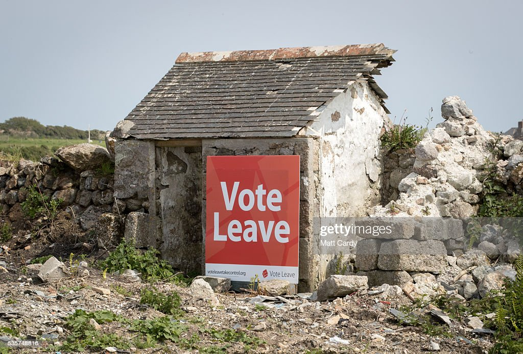 A Vote Leave poster is seen in a field beside a road near Penzance on May 30, 2016 in Cornwall, England. UK voters go to the polls on June 23 to vote in a referendum on the continued membership of the UK in the European Union.