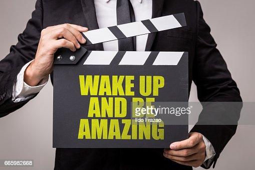 Wake Up and Be Amazing : Stock Photo
